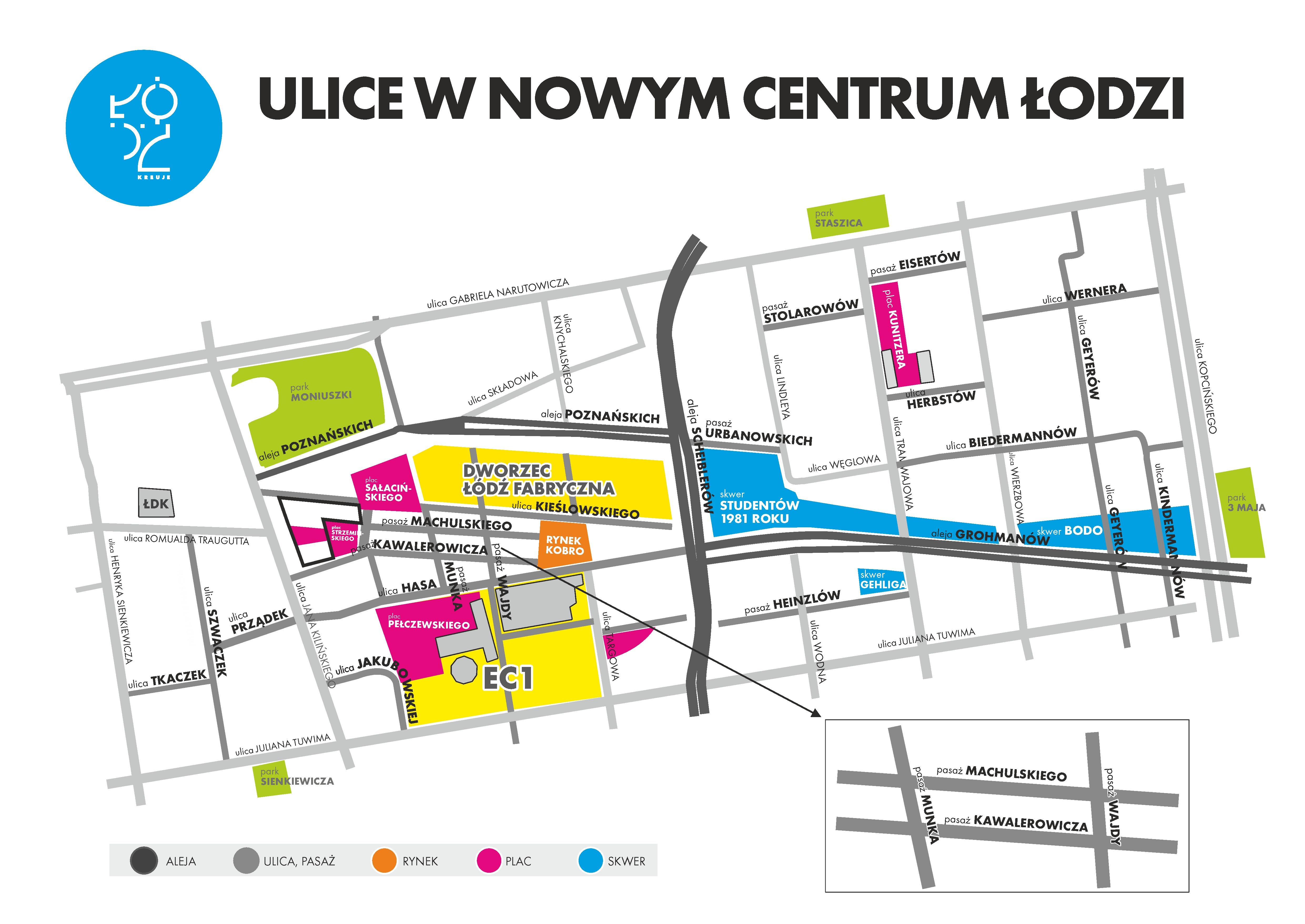 Nowe Centrum Łodzi - propozycje nazw ulic